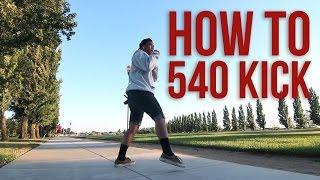 Video How to do a 540 Kick | Rudy Reynon II (QUEST CREW) | Beginners Guide download MP3, 3GP, MP4, WEBM, AVI, FLV Januari 2018