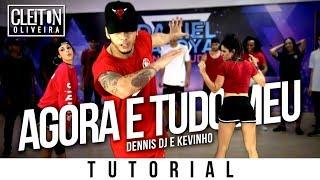 Agora é tudo meu - Dennis DJ e Kevinho ( TUTORIAL ) Cleiton Oliveira / IG: @CLEITONRIOSWAG