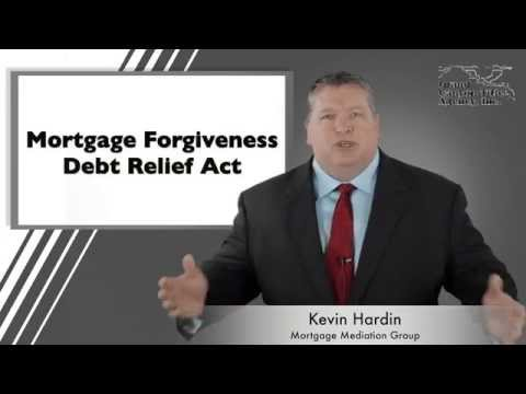 Mortgage Forgiveness Debt Relief Act – Mortgage Mediation Group