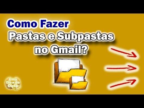 💌 Como Fazer Pastas e Subpastas no Email do Gmail
