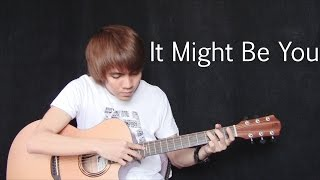 It Might Be You - Stephen Bishop (fingerstyle guitar cover v3.0) + Free tab