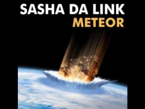 Sasha Da Link - Meteor(NatLife somewhere in the Sky mix)