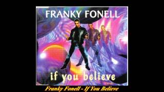 Franky Fonell - If You Believe (Club Mix)