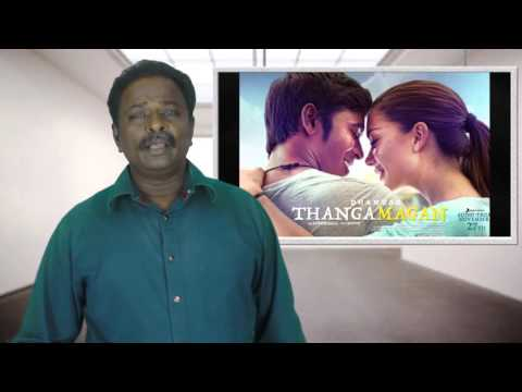 Thanga magan Review - Thangamagan -...