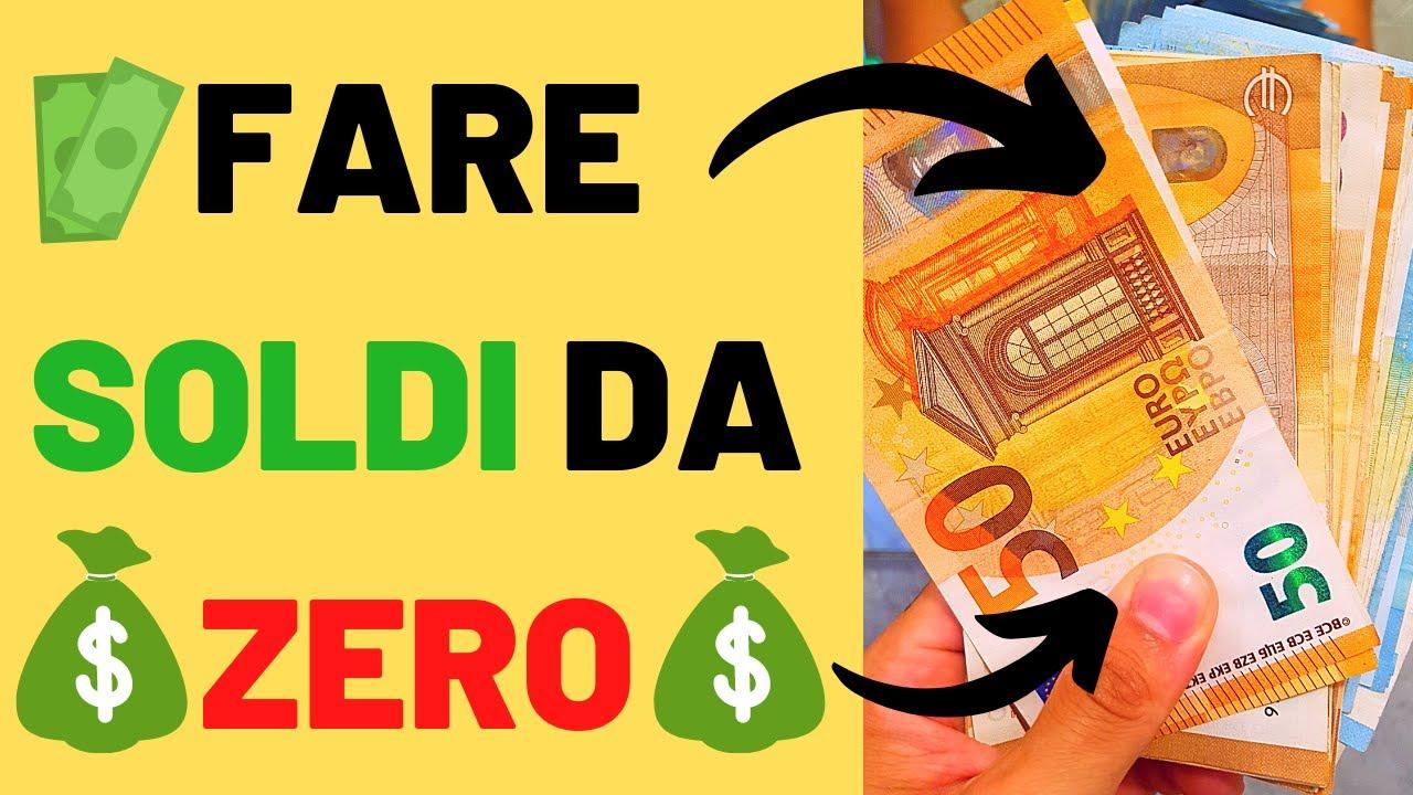 fare soldi da zero)