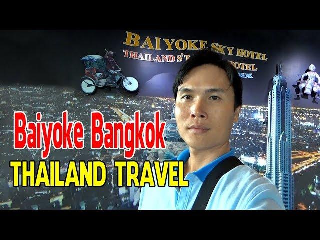 BAIYOKE BANGKOK THAILAND TRAVEL