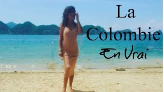 La Colombie en Vrai