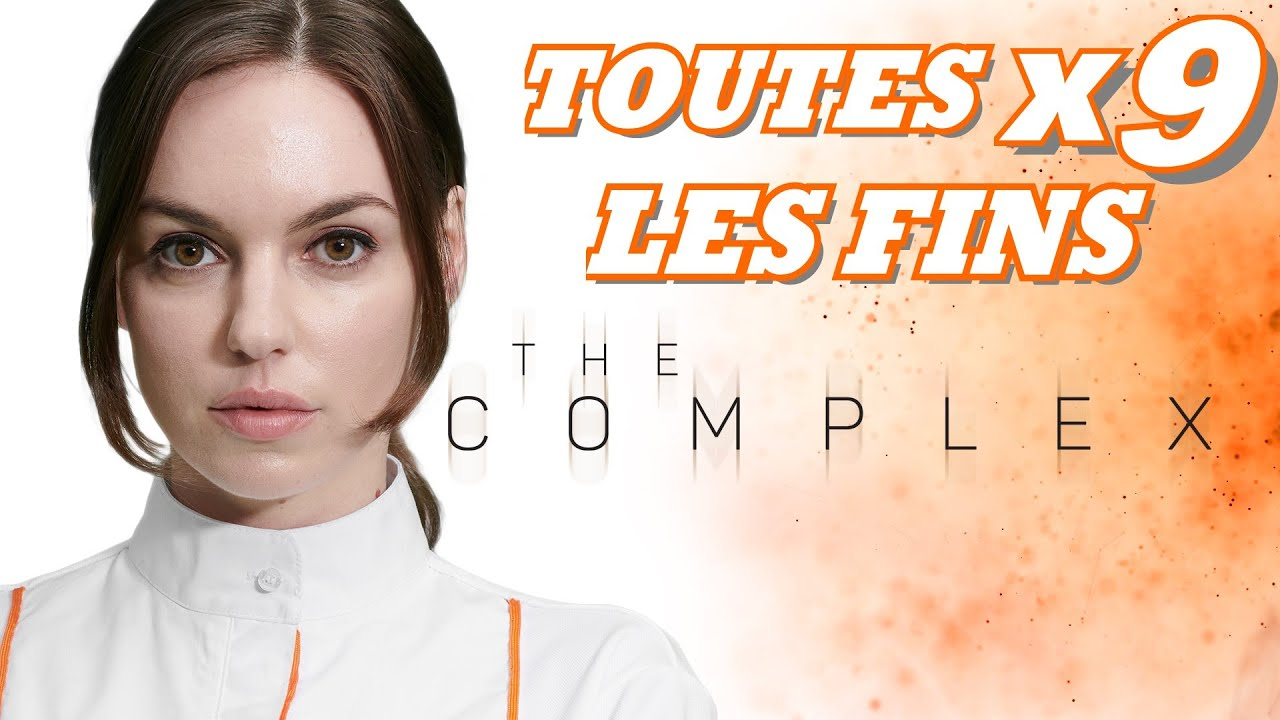 Download THE COMPLEX [FR]: TOUTES LES FIN DU JEU 9/9