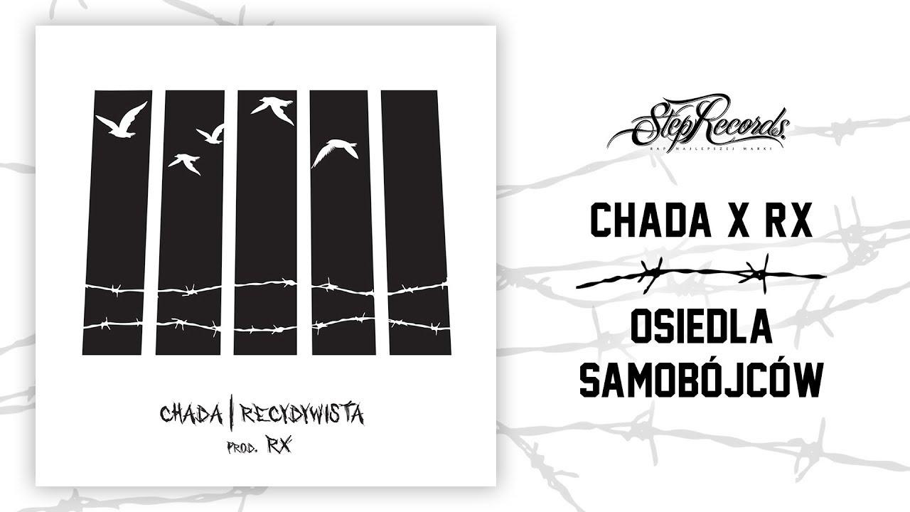 Chada x RX – Osiedla samobójców
