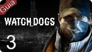 Watch Dogs Walkthrough parte 3 Español PS4
