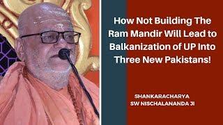 कैसे राम मंदिर नहीं बनने पर उत्तर प्रदेश में ही तीन नए पाकिस्तान बन जाएंगे l