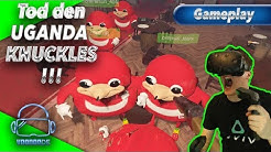 Endlich! Wir murksen die fiesen Uganda Knuckles ab! [Drunk or Dead][Gameplay][Virtual Reality]