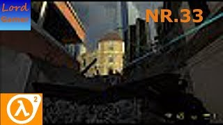 "Lets Play Half-Life 2: (PC-German-Deutsch) Nr.33 ""Folgt Freeman!"""