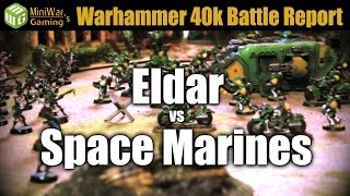 Eldar vs Space Marines Warhammer 40k Battle Report Ep 19