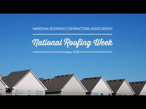 National Roofing Week 2017
