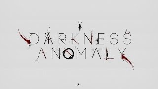 Story Trailer 2016 Darkness Anomaly | Open World Horror • PC | XONE
