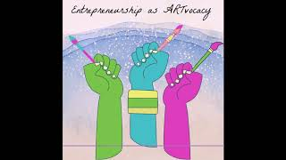 Entrepreneurship as ArtVocacy
