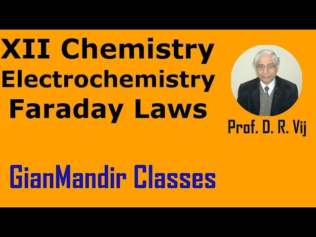XII Chemistry | Electrochemistry | Faraday Laws by Gourav Sir