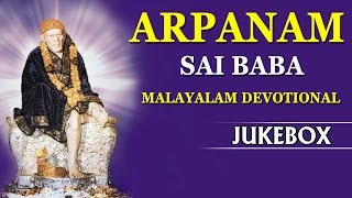 arpanam songs sai baba malayalam songs