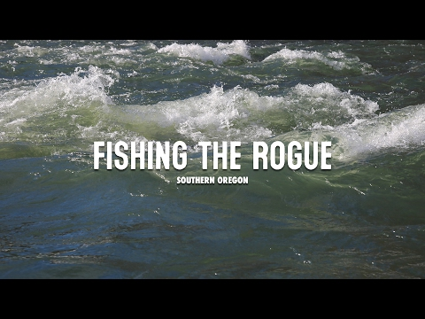 Fishing The Rogue River In Southern Oregon