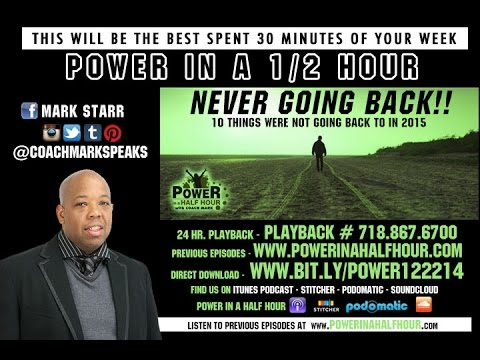 Power in A Half Hour: Episode 11 - Never Going Back
