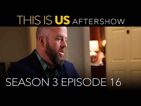 Aftershow: Season 3 Episode 16 - This Is Us (Digital Exclusive - Presented by Chevrolet)