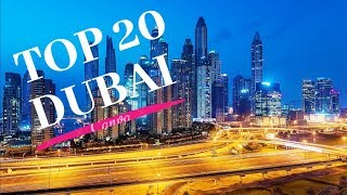[4k] Top 20 Things To See And Do In Dubai   April 2019