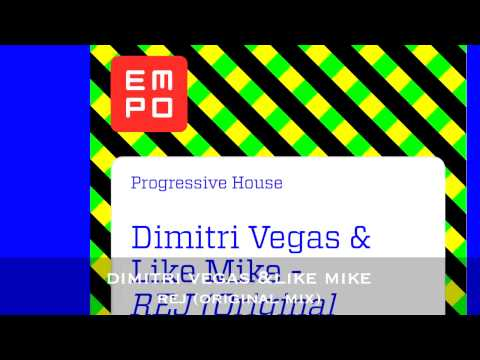 Dimitri Vegas & Like Mike-    REJ (Original Mix)