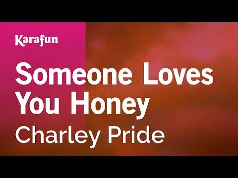 Karaoke Someone Loves You Honey - Charley Pride *