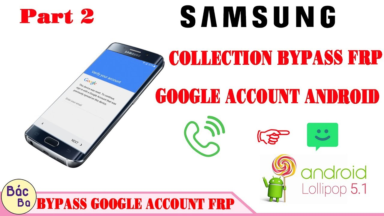 Part 2 Calling & SMS Method | COLLECTION SAMSUNG Bypass FRP Google Account  Android 5 1 by GSM Fix