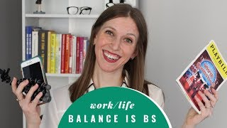 How To Change Your Perspective About Work-Life Balance