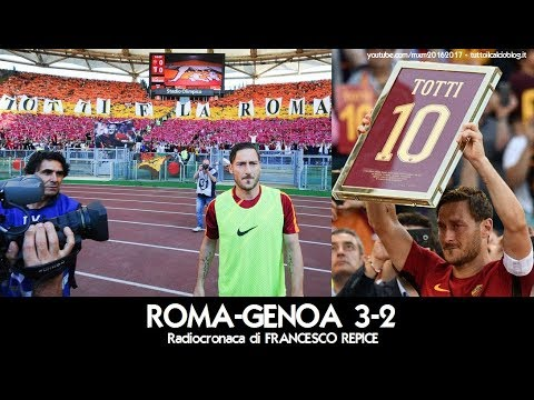 Roma-Genoa 3-2 - Tutta la radiocronaca di Francesco Repice (28/5/2017) da Rai Radio 1