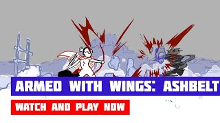 Armed With Wings: AshBelt · Game · Gameplay