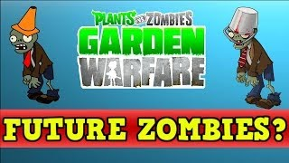 Plants vs Zombies Garden Warfare - *NEXT DLC* My Thoughts on Future Spawnable Zombies thumbnail