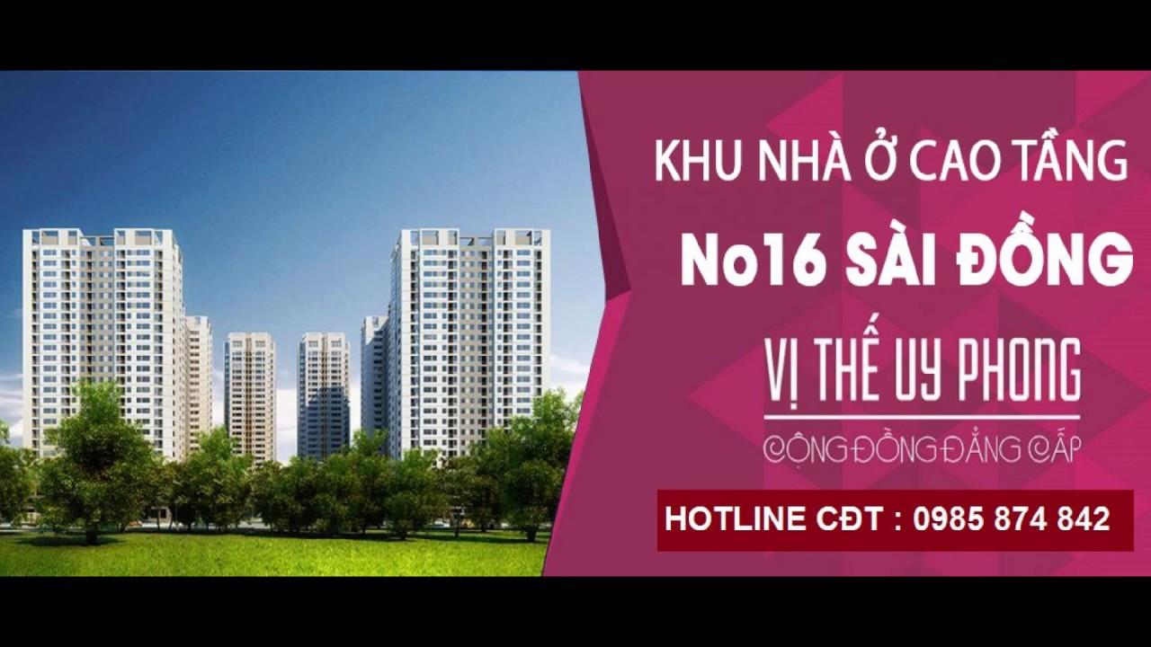 Chung cư No16 Sài Đồng - Giới thiệu dự án CĐT HANCO3 - YouTube