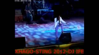 KHAGO-STING. 2012-DJ IFE
