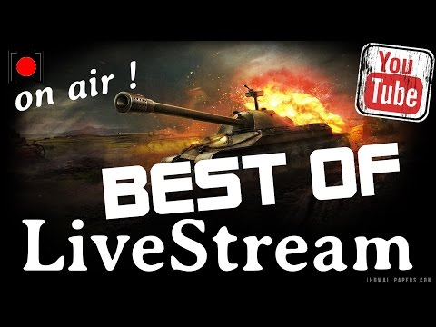 BEST OF: Live Stream WoT + AW