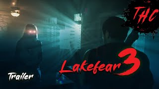 Lake Fear 3 | Trailer 2018