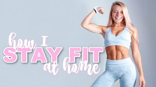 FITNESS ROUTINE AT HOME: eating & workouts