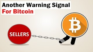Another Warning Signal for Bitcoin