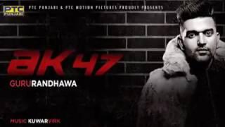 guru-randhawa-full-song-ak47-new-punjabi-song-2016