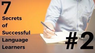 Language Learning - 7 Secrets of Success: #2 Do What You Like To Do