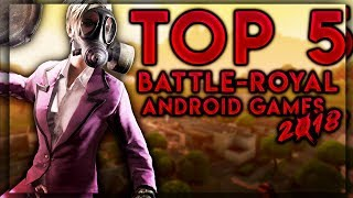 Top 5 AMAZING Battle-Royal Games For Android In 2018!~Best Android Games Like PUBG,Fortnite,etc