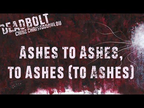 Chris Christodoulou - Ashes to Ashes, to Ashes (to Ashes) | DEADBOLT (2016) [w/ Christos Spirakis]