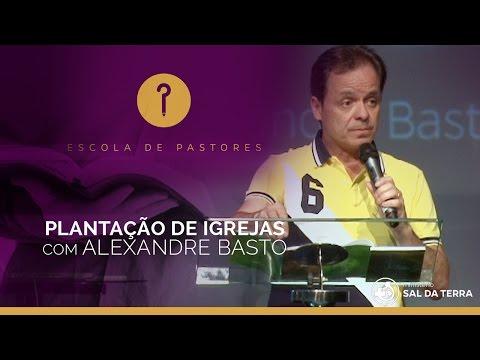 Pr. Alexandre Bastos / Plantação de Igrejas