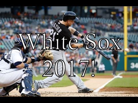 White Sox 2017 Hype!