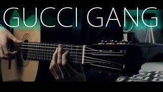Lil Pump - Gucci Gang ⎪Fingerstyle guitar cover