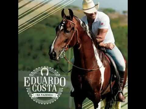 10 Eduardo Costa - Esta noite foi maravilhosa