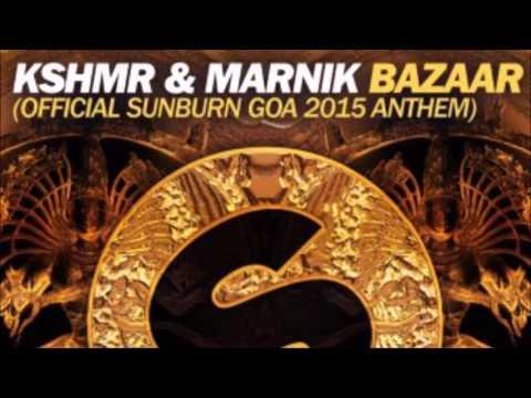 KSHMR & MARNIK - BAZAAR
