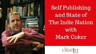 Self Publishing And State Of The Indie Nation With Mark Coker